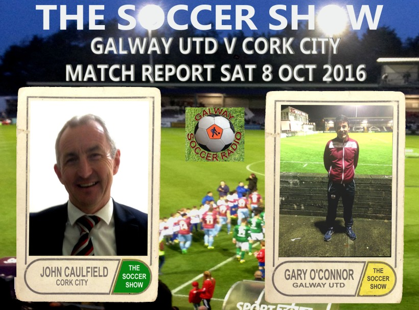 9-10-16-show-cover-145-gufc-v-cork-city