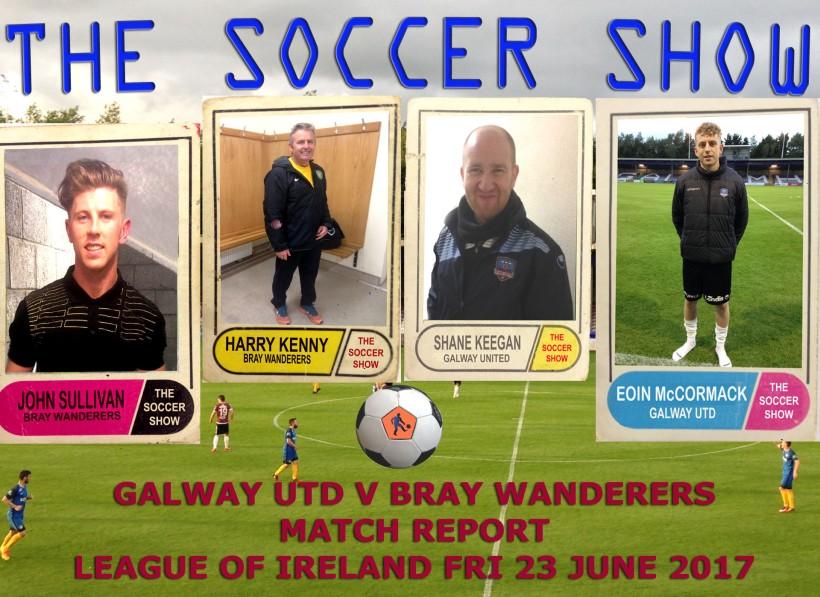 23 6 17 GALWAY UTD V BRAY W MATCH REPORT